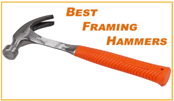 The Best Framing Hammers