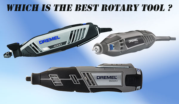Which is the Best Rotary Tool
